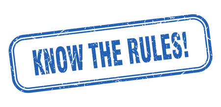 know the rules stamp. know the rules square grunge blue sign