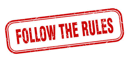 follow the rules stamp. follow the rules square grunge red sign