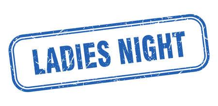 ladies night stamp. ladies night square grunge blue sign