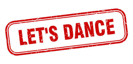 lets dance stamp. lets dance square grunge red sign
