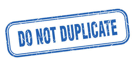 do not duplicate stamp. do not duplicate square grunge blue sign  イラスト・ベクター素材