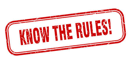 know the rules stamp. know the rules square grunge red sign