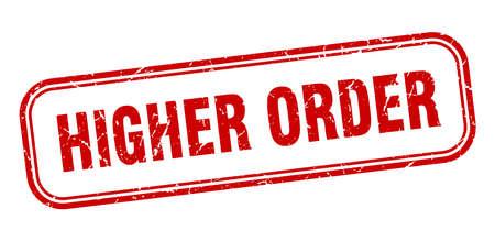 higher order stamp. higher order square grunge red sign Foto de archivo - 137957038