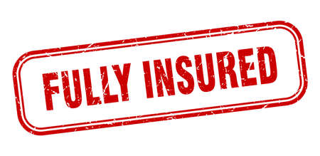 fully insured stamp. fully insured square grunge red sign Foto de archivo - 137960061