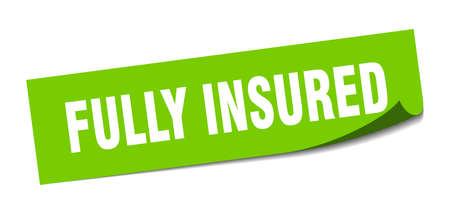fully insured sticker. fully insured square sign. fully insured. peeler