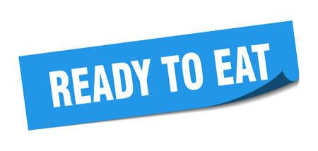 ready to eat sticker. ready to eat square sign. ready to eat. peeler