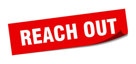 reach out sticker. reach out square sign. reach out. peeler