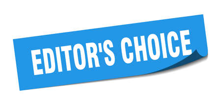 editor's choice sticker. editor's choice square sign. editor's choice. peeler Stock Illustratie