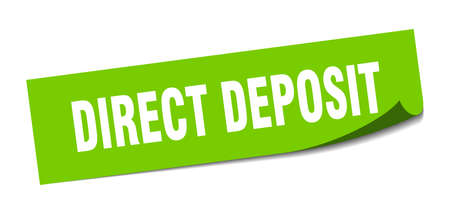 direct deposit sticker. direct deposit square sign. direct deposit. peeler
