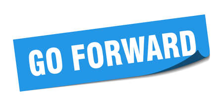 go forward sticker. go forward square sign. go forward. peeler Illusztráció