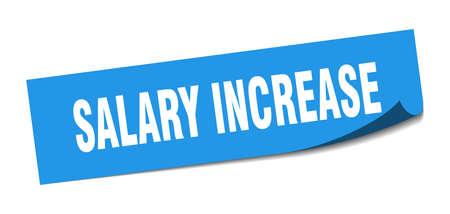 salary increase sticker. salary increase square sign. salary increase. peeler