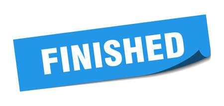 finished sticker. finished square sign. finished. peeler
