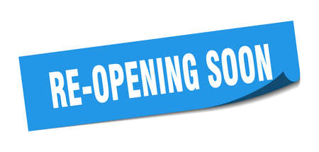 re-opening soon sticker. re-opening soon square sign. re-opening soon. peeler