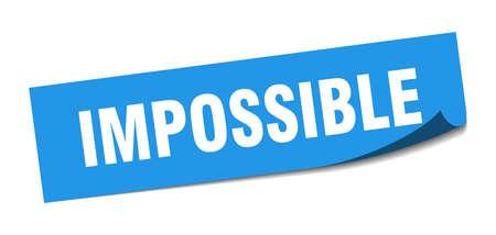 impossible sticker. impossible square sign. impossible. peeler Illusztráció
