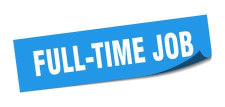 full-time job sticker. full-time job square sign. full-time job. peeler Illusztráció