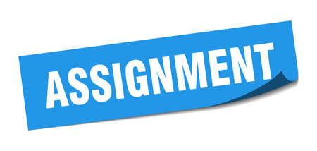 assignment sticker. assignment square sign. assignment. peeler