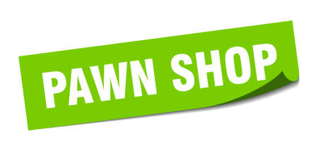 pawn shop sticker. pawn shop square sign. pawn shop. peeler