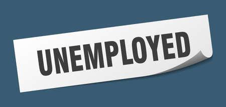 unemployed sticker. unemployed square sign. unemployed. peeler