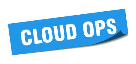 cloud ops sticker. cloud ops square sign. cloud ops. peeler