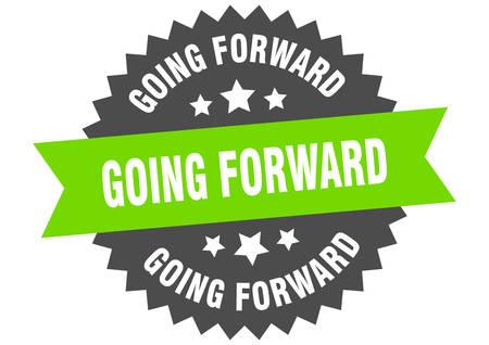 going forward sign. going forward circular band label. round going forward sticker Illustration