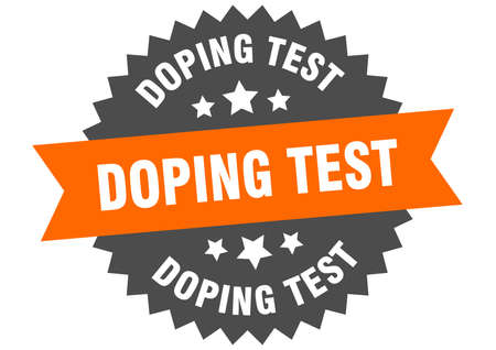 doping test sign. doping test circular band label. round doping test sticker