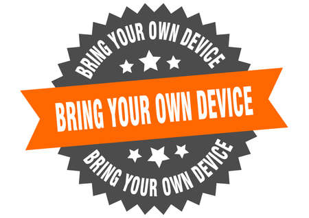 bring your own device sign. bring your own device circular band label. round bring your own device sticker