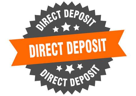 direct deposit sign. direct deposit circular band label. round direct deposit sticker