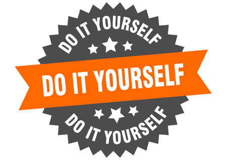 do it yourself sign. do it yourself circular band label. round do it yourself sticker