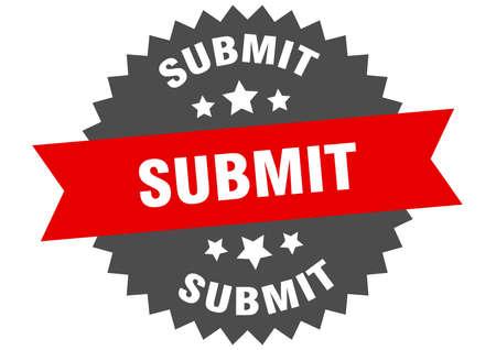 submit sign. submit circular band label. round submit sticker