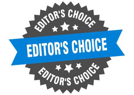 editor's choice sign. editor's choice circular band label. round editor's choice sticker