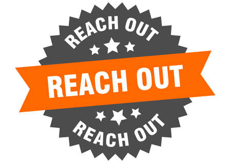 reach out sign. reach out circular band label. round reach out sticker 向量圖像
