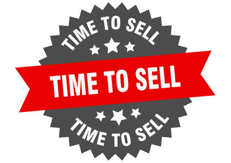 time to sell sign. time to sell circular band label. round time to sell sticker
