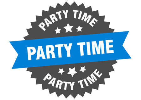 party time sign. party time circular band label. round party time sticker