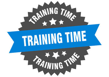 training time sign. training time circular band label. round training time sticker