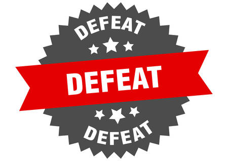 defeat sign. defeat circular band label. round defeat sticker