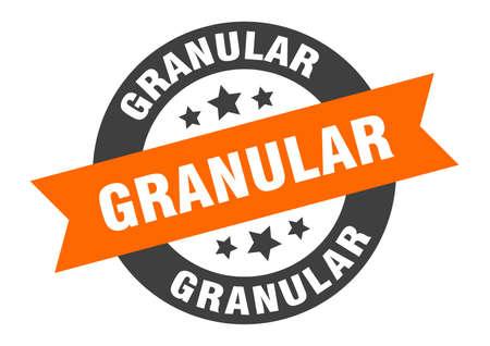 granular sign. granular round ribbon sticker. granular tag