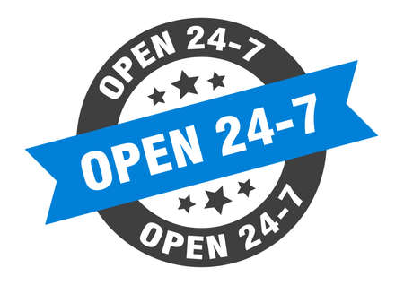 open 24 7 sign. open 24 7 round ribbon sticker. open 24 7 tag