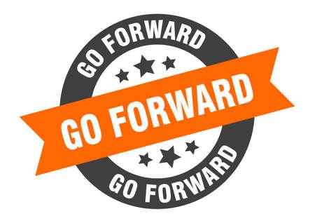 go forward sign. go forward round ribbon sticker. go forward tag Illustration