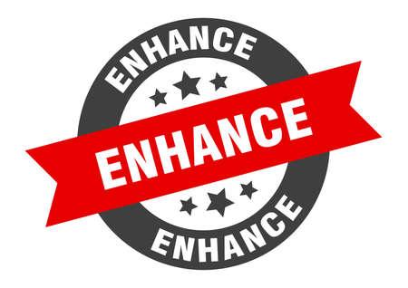enhance sign. enhance round ribbon sticker. enhance tag
