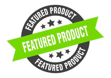 featured product sign. featured product round ribbon sticker. featured product tag