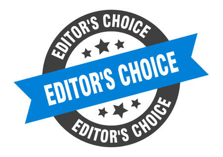 editor's choice sign. editor's choice round ribbon sticker. editor's choice tag