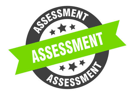 assessment sign. assessment round ribbon sticker. assessment tag