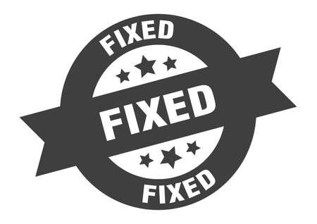 fixed sign. fixed round ribbon sticker. fixed tag