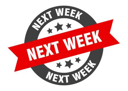 next week sign. next week round ribbon sticker. next week tag Illustration