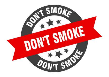 don't smoke sign. don't smoke round ribbon sticker. don't smoke tag Vector Illustratie