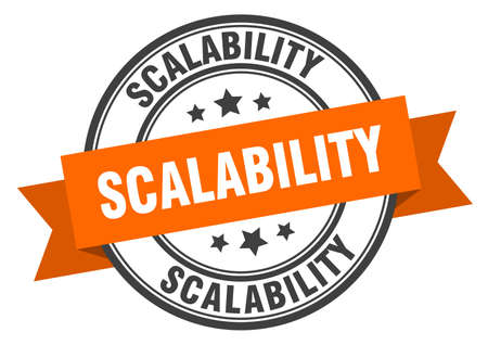 scalability label. scalability round band sign. scalability stamp