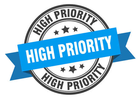 high priority label. high priorityround band sign. high priority stamp