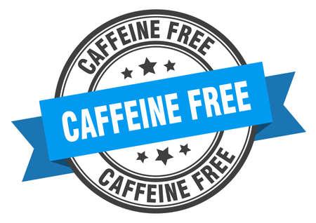 caffeine free label. caffeine freeround band sign. caffeine free stamp Vetores