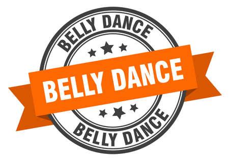 belly dance label. belly danceround band sign. belly dance stamp