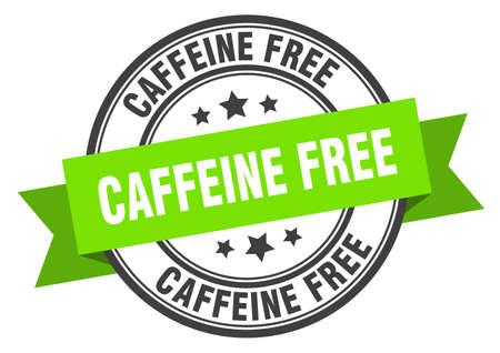 caffeine free label. caffeine free round band sign. caffeine free stamp